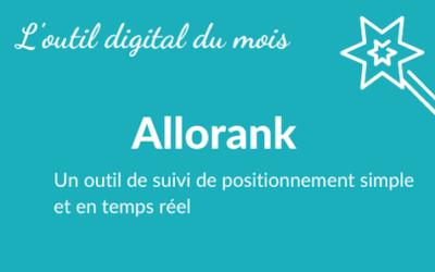 Allorank : un outil simplissime pour suivre son positionnement sur Google